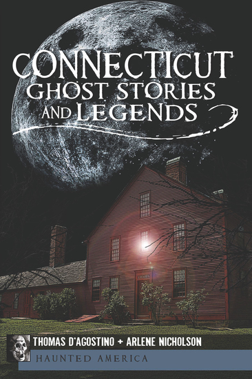 Connecticut Ghost Stories and Legends - cover