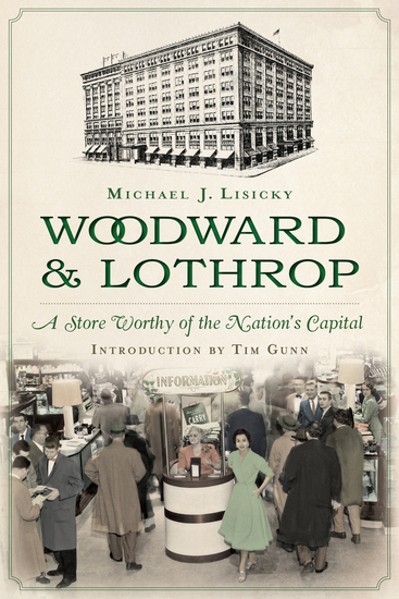 Woodward & Lothrop - A Store Worthy of the Nation's Capital - cover
