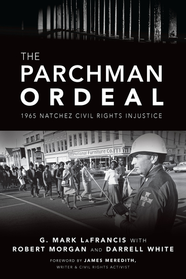 The Parchman Ordeal - 1965 Natchez Civil Rights Injustice - cover