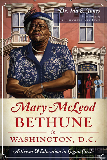 Mary McLeod Bethune in Washington DC - Activism & Education in Logan Circle - cover
