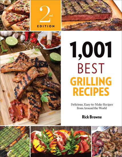 1001 Best Grilling Recipes - Delicious Easy-to-Make Recipes from Around the World - cover