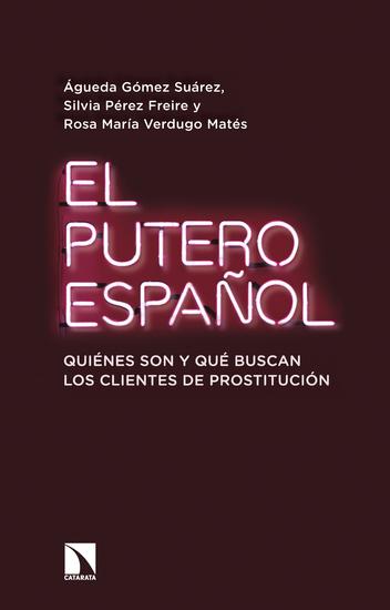 El putero español - Quiénes son y qué buscan los clientes de prostitución - cover