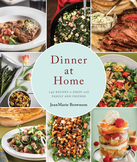 Dinner at Home - 140 Recipes to Enjoy with Family and Friends - cover