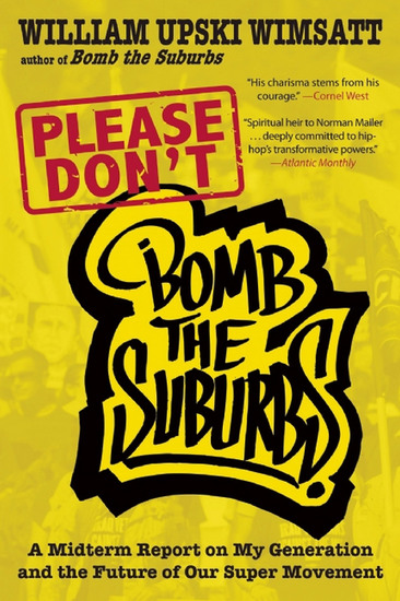 Please Don't Bomb the Suburbs - A Midterm Report on My Generation and the Future of Our Super Movement - cover