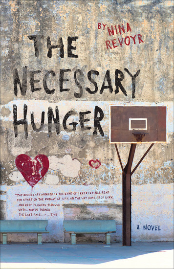 The Necessary Hunger - A Novel - cover