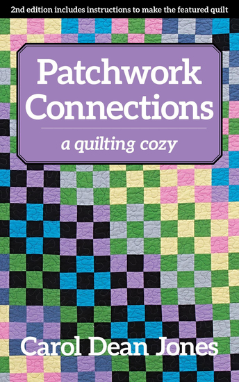 Patchwork Connections - A Quilting Cozy - cover