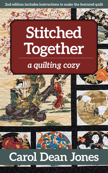 Stitched Together - A Quilting Cozy - cover