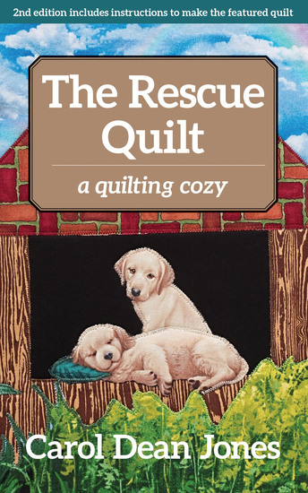The Rescue Quilt - A Quilting Cozy - cover