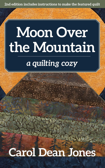 Moon Over the Mountain - A Quilting Cozy - cover