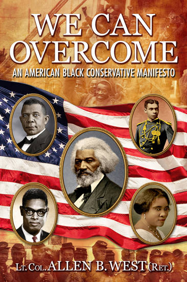 We Can Overcome - An American Black Conservative Manifesto - cover