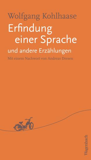 Erfindung einer Sprache und andere Erzählungen - Mit einem Nachwort von Andreas Dreesen - cover