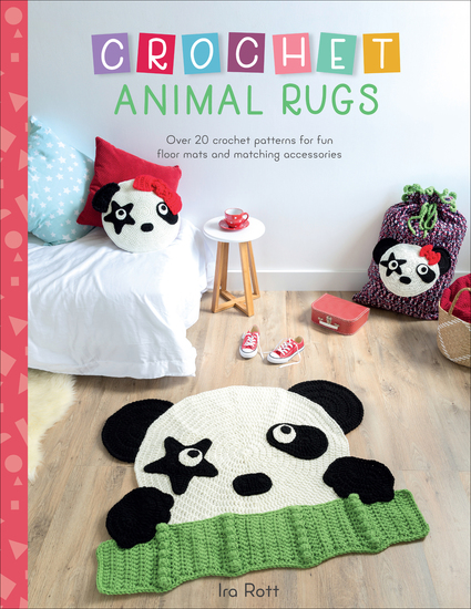 Crochet Animal Rugs - Over 20 Crochet Patterns for Fun Floor Mats and Matching Accessories - cover