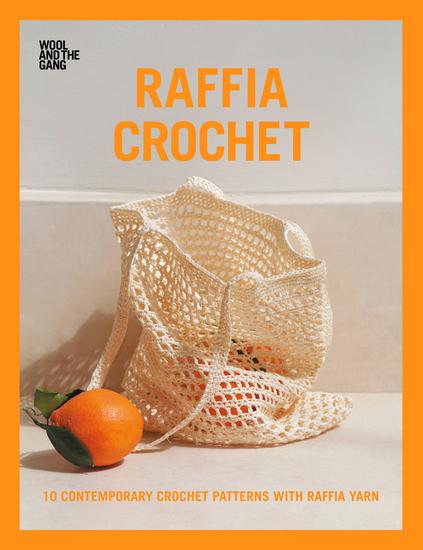Raffia Crochet - 10 Contemporary Crochet Patterns with Raffia Yarn - cover