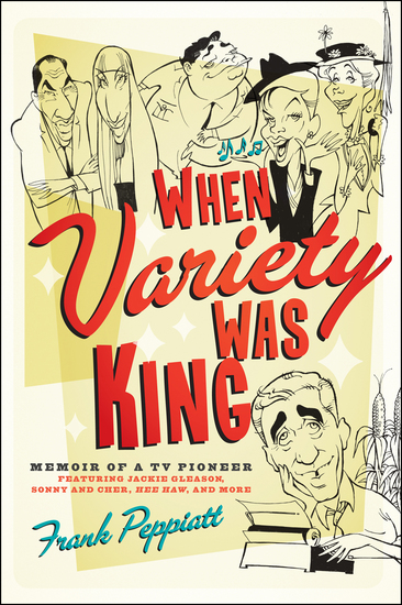 When Variety Was King - Memoir of a TV Pioneer - cover