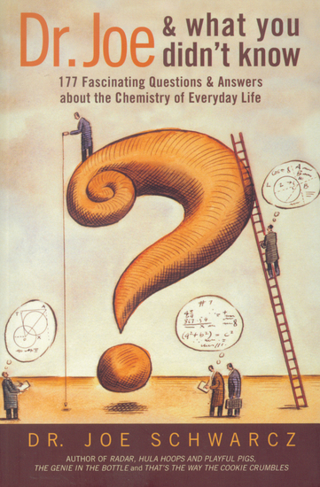 Dr Joe & What You Didn't Know - 177 Fascinating Questions & Answers about the Chemistry of Everyday Life - cover