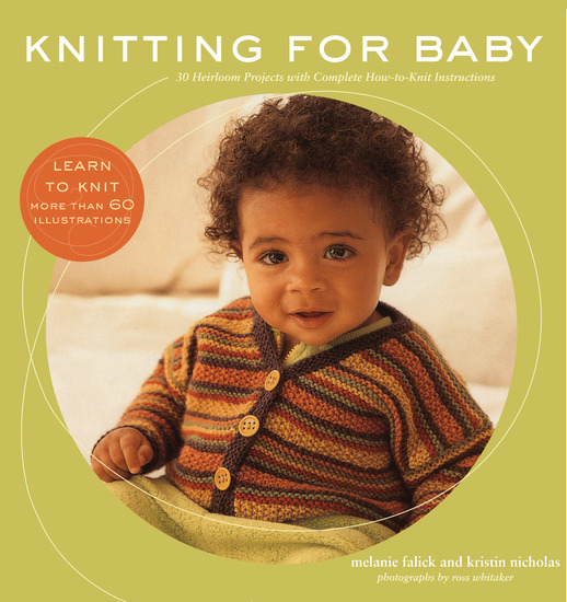 Knitting for Baby - 30 Heirloom Projects with Complete How-to-Knit Instructions - cover