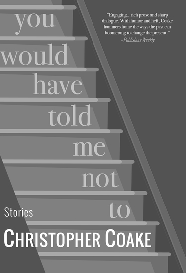 You Would Have Told Me Not To - Stories - cover