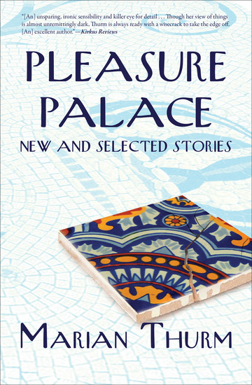 Pleasure Palace - New and Selected Stories - cover