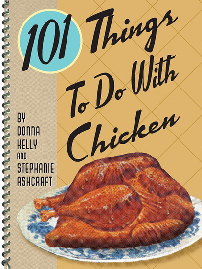 101 Things To Do With Chicken - cover