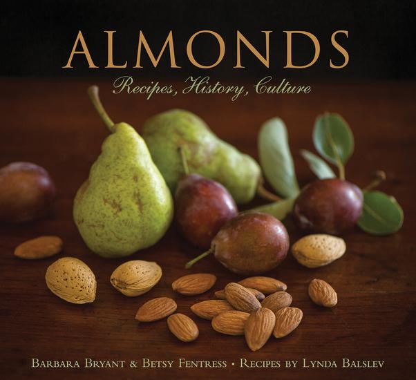 Almonds - Recipes History Culture - cover