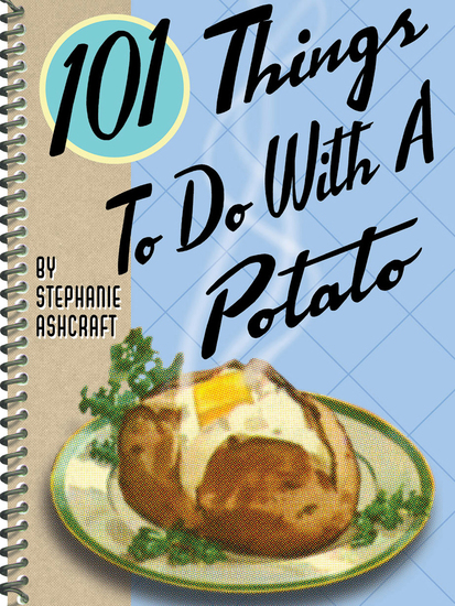 101 Things To Do With A Potato - cover