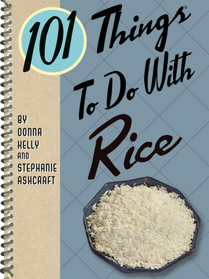 101 Things To Do With Rice - cover