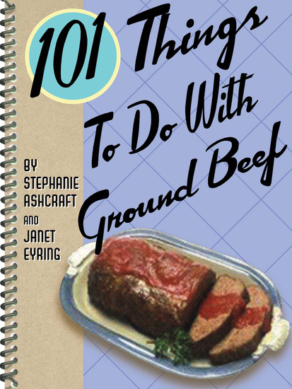101 Things To Do With Ground Beef - cover