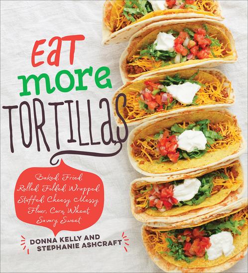 Eat More Tortillas - cover