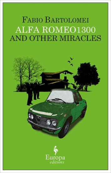 Alfa Romeo 1300 and Other Miracles - cover