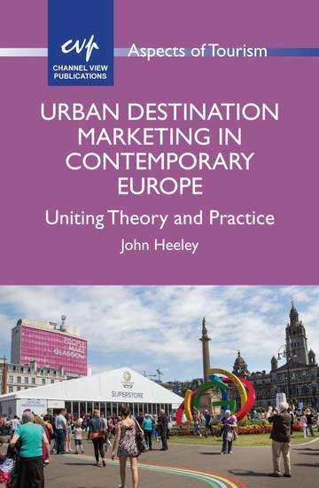 Urban Destination Marketing in Contemporary Europe - Uniting Theory and Practice - cover