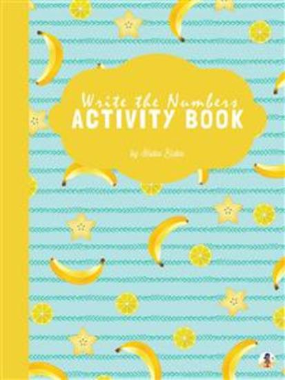 Write the Numbers (1-10) Activity Book for Kids Ages 3+ (Printable Version) - cover