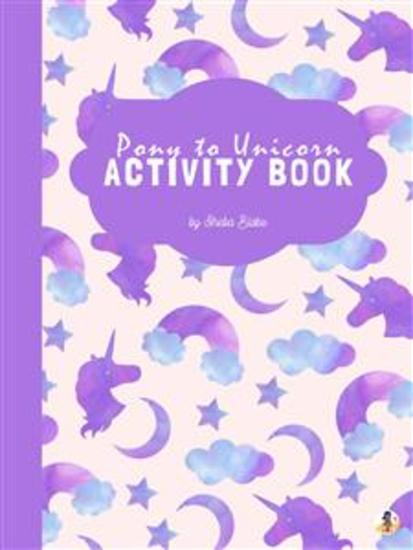 Pony to Unicorn Activity Book for Kids Ages 6+ (Printable Version) - cover