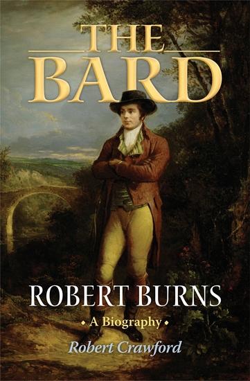The Bard - Robert Burns A Biography - cover
