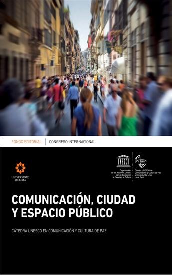 Congreso Internacional: Comunicación ciudad y espacio público - cover