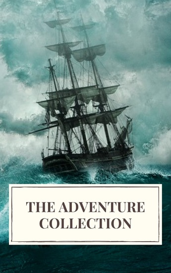 The Adventure Collection: Treasure Island The Jungle Book Gulliver's Travels White Fang - cover