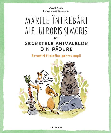 Marile întrebări ale lui Boris și Moris sau Secretele animalelor din pădure - cover