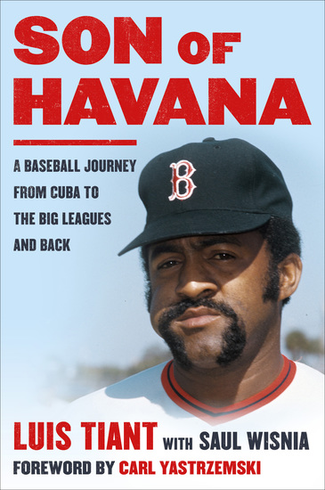 Son of Havana - A Baseball Journey from Cuba to the Big Leagues and Back - cover
