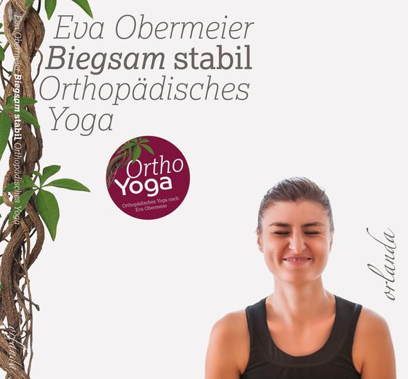 Biegsam stabil - Orthopädisches Yoga - cover