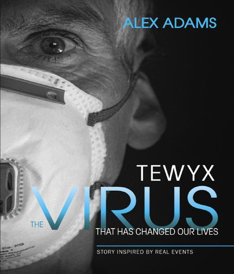 Tewyx The Virus that has changed our lives - cover