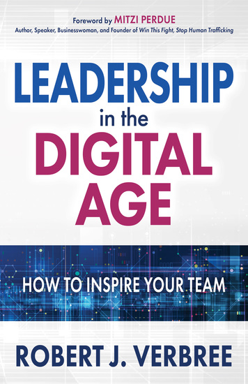 Leadership in the Digital Age - How to Inspire Your Team - cover