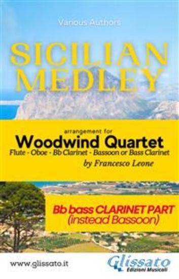 Sicilian Medley - Woodwind Quartet (Bb Bass Clarinet part) - instead bassoon - cover