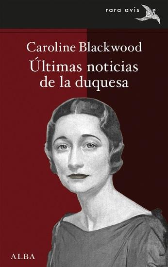 Últimas noticias de la duquesa - cover