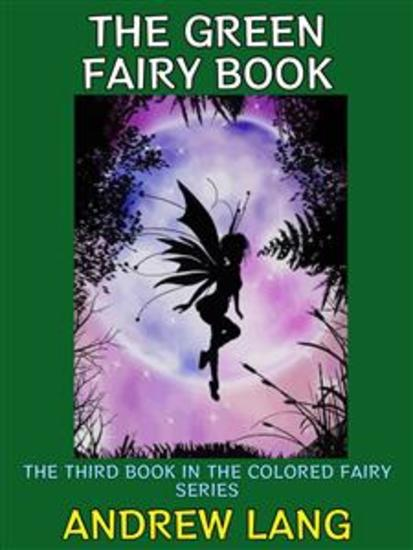 The Green Fairy Book - The Third Book in the Colored Fairy Series - cover