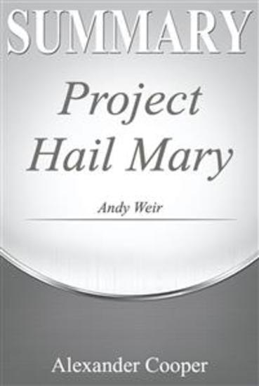 Summary of Project Hail Mary - by Andy Weir - A Comprehensive Summary - cover