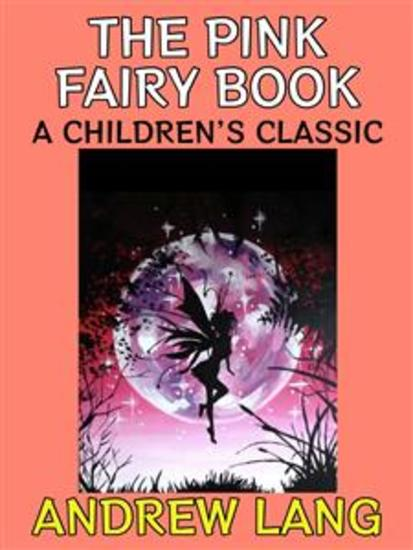 The Pink Fairy Book - A Children's Classic - cover
