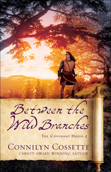 Between the Wild Branches (The Covenant House Book #2) - cover