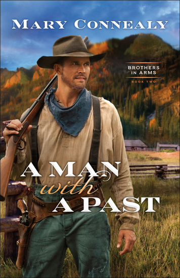 A Man with a Past (Brothers in Arms Book #2) - cover