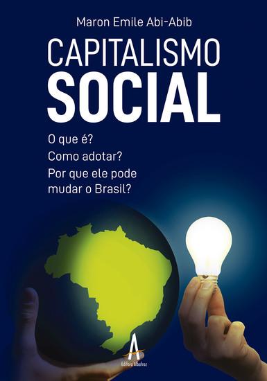 Capitalismo Social - O que é? Como adotar? Por que ele pode mudar o Brasil? - cover