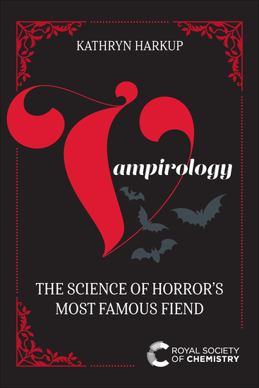 Vampirology - The Science of Horror's Most Famous Fiend - cover