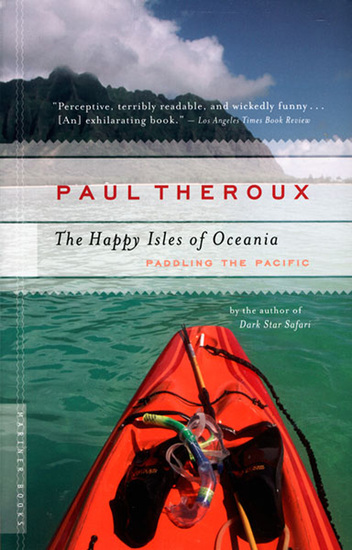 The Happy Isles of Oceania - Paddling the Pacific - cover